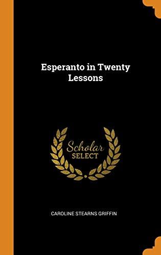 Esperanto in Twenty Lessons (Hardcover)