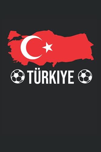 Türkiye: Cuaderno forrado con regalos para fanáticos del equipo nacional de fútbol de Turquía (formato A5, 15, 24 x 22, 86 cm, 120 páginas)