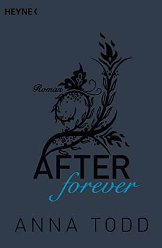 After forever: AFTER 4 - Roman [Lingua tedesca]
