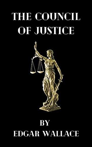The Council of Justice (English Edition)