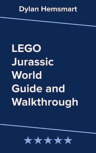 LEGO Jurassic World Guide and Walkthrough (English Edition)