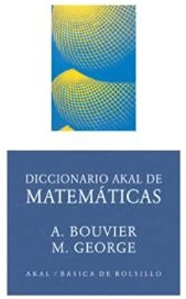 Diccionario Akal de matematicas / Akal Dictionary of Mathematics