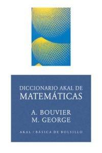 Diccionario Akal de matemáticas: 110 (Básica de Bolsillo)