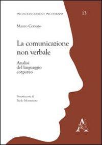 La comunicazione non verbale. Analisi del linguaggio corporeo