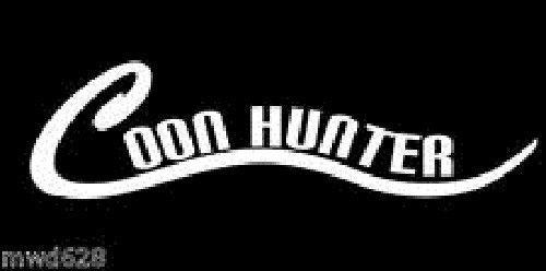 Coon Hunter Raccoon Hunting 2 Decals Sticker 8' x 3'