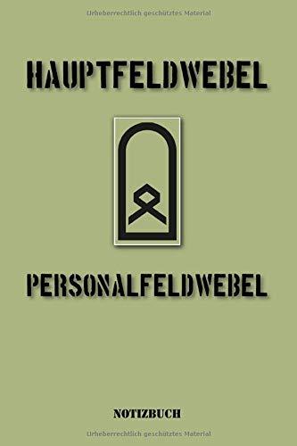 Hauptfeldwebel und Personalfeldwebel: Liniertes Notizbuch / Tagebuch liniert   15,24 x 22,86 cm (ca. DIN A5)   120 Seiten