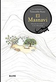 El Masnavi: Las enseñanzas de Yalaluddîn Rumi par Yalaluddin Rumi
