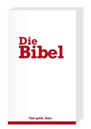 Die Bibel: Gute Nachricht Übersetzung und Neue Genfer Übersetzung, ohne die Spätschriften des Alten Testaments