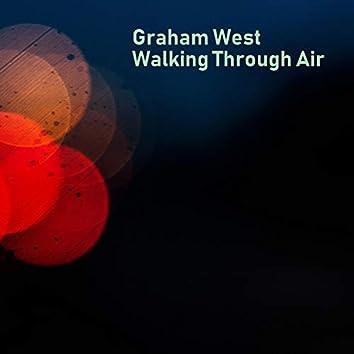 Walking Through Air