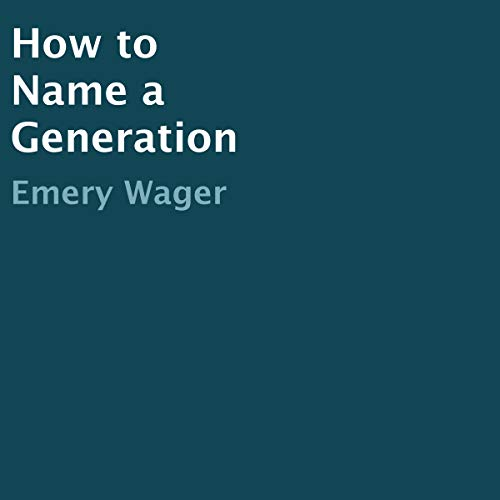 How to Name a Generation audiobook cover art