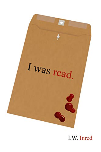 I was read.: An Uncharted Approach to Storytelling Volume I (Volume One) (English Edition)