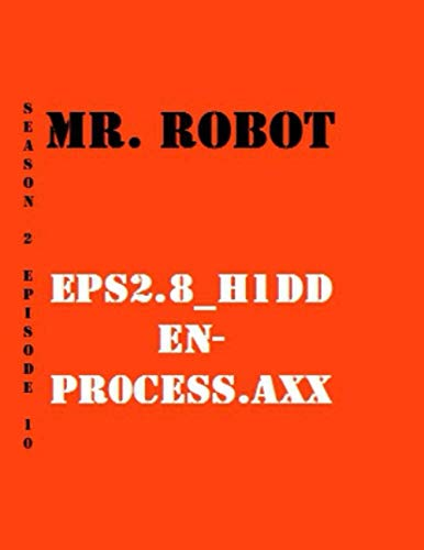 Mr. Robot eps2.8_h1dden-pr0cess.axx Quotes Library Decorative Birthday Gift ( 110 Page Big Size ) Notebook Collection A decorative book for coffee ... and interior design styling: Tv Show Notebook