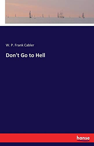 Don't Go to Hell