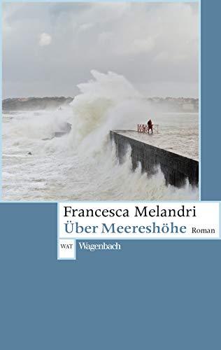 Buchseite und Rezensionen zu 'Über Meereshöhe (Wagenbachs andere Taschenbücher)' von  Francesca Melandri