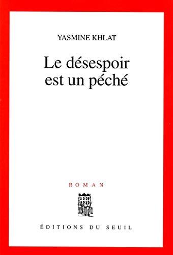 Le Désespoir est un péché (CADRE ROUGE) (French Edition)