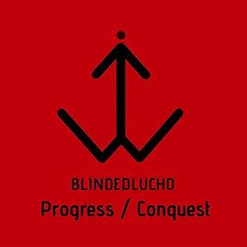 Progress / Conquest