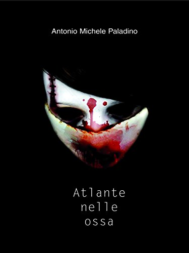 Atlante nelle ossa (Short list Vol. 6) (Italian Edition)