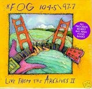 KFOG Live From The Archives 2
