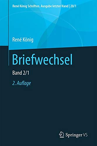 Briefwechsel: Band 2 (René König Schriften. Ausgabe letzter Hand, 20) (German Edition)