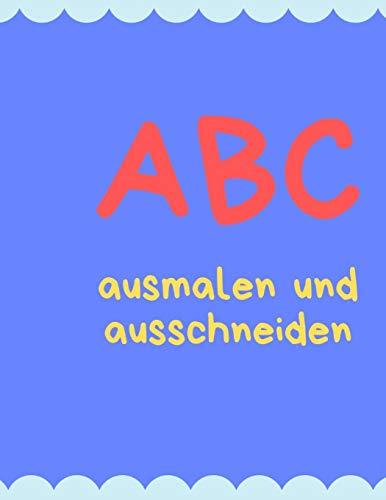 ABC malen und schneiden: Buchstaben und Zahlen ausmalen und schneiden üben