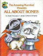 The Amazing Mumford presents all about bones: Featuring Jim Henson's Sesame Street muppets - Book  of the Sesame Street Book Club