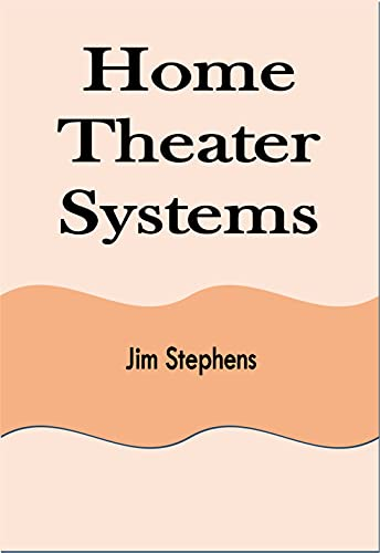 Home Theater Systems (English Edition)