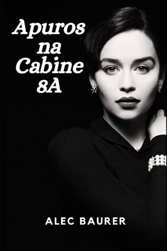 Apuros na Cabine 8A (Portuguese Edition)