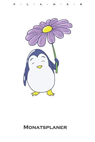 Pinguins Regenschirm-Blume Monatsplaner: Monatsübersicht (Termine, Ziele, Notizen, Wochenplan) für Tierfreunde und alle mit Haustieren