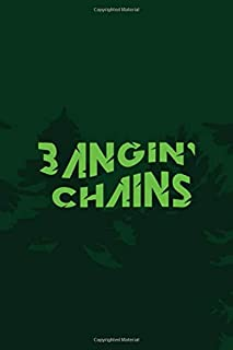 Bagin' Chains: Notebook Journal Composition Blank Lined Diary Notepad 120 Pages Paperback Green Texture Disk Golf