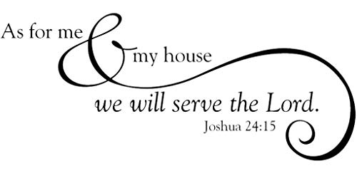 """Tapestry Of Truth - As for me & My House we Will Serve The Lord. Joshua 24:15 (Size: 20"""" x 9"""") - TOT3279 - Wall and Home Scripture, Lettering, Quotes, Images, Stickers, Decals, Art, and More!"""