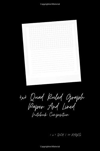 4x4 Quad Ruled Graph Paper And Lined Notebook Composition: Size: 6 X 9 Inches, 300 Pages The Upper Half Of Each Page Is Graph Paper, 4 Squares Per ... Easier For Your Writing And Sketching Vol.10