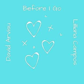 Before I Go (feat. Lilliana Campos)