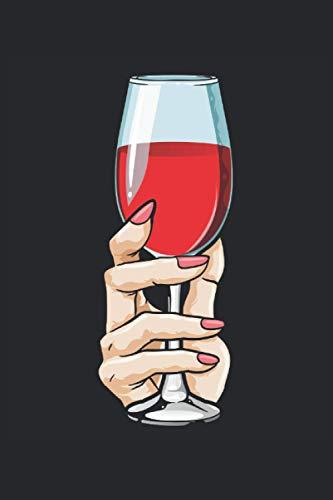 Rotwein Notizbuch, 120 Seiten: Alkohol - Geschenke - Rotwein Notizbuch - Tagebuch für Frauen und Männer - Punktraster