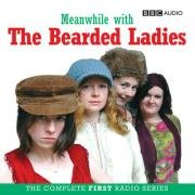 Meanwhile With The Bearded Ladies