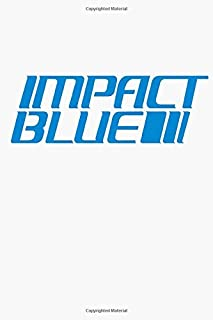 Impact Blue Notebook: (110 Pages, Lined, 6 x 9)
