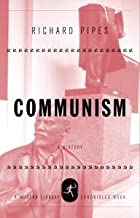 Communism: A History (Modern Library Chronicles Series Book 7)