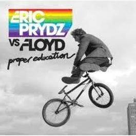 Eric Prydz vs. Pink Floyd - Proper Education - Happy Music - HAP 053-6