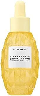 Glow Recipe Pineapple-C Brightening Serum 1 Fl. Oz! Vitamin C And AHA Serum with Pineapple Juice and Hyaluronic Acid! Brightens, Smoothen And Hydrates Skin! Vegan, Cruelty-Free, And Gluten-Free!