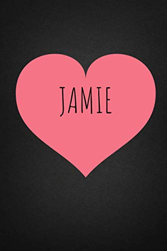 Jamie: Personalised Valentine Journal Notebook for Girls Named Jamie. (Custom Name Journal,Blank Journal,Personalised Notebook,Writein Notebook) Large Blank Lined Journal of Size 6x9 110 Pages