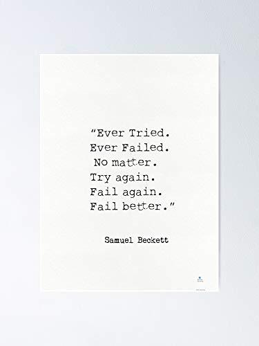 """AZSTEEL """"ever Tried Ever Failed No Matter Try Again Fail Better†Samuel Beckett Poster"""