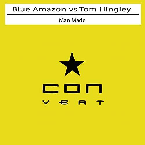 Blue Amazon & Tom Hingley