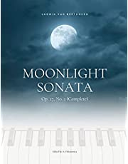 Moonlight Sonata Op. 27, No. 2 (Complete) - Ludwig van Beethoven: Original Version * Sonata quasi una Fantasia * Piano Sonata No. 14 * Hard Piano ... Classical Song * Video Tutorial * FULL