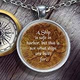Collar con colgante inspirador de plata con cita inspiradora y cita significativa John A Shedd William GT Sailor Sailing Sail