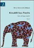 Kiswahili kwa furaha. Corso di lingua swahili