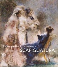 Cremona - Tranquillo Cremona e la scapigliatura