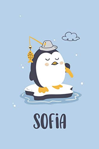 Sofia : Cute Penguin Journal: Notebook With Name On Front Cover, 120 pages College Ruled Notebook Journal & Diary for Writing & Note Taking for Girls ... Personalized Notebooks For Girls And Women)
