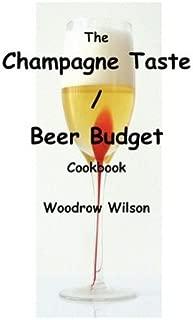 The Champagne Taste / Beer Budget Cookbook