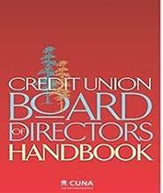 Credit Union Board of Directors Handbook, Fourth Edition
