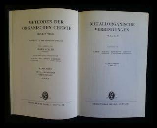 Methoden der organischen Chemie (Houben-Weyl). Band XIII/4: Metallorganische Verbindungen, Al, Ga, In, Tl