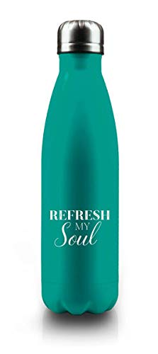 Isolierflasche \Refresh My Soul\